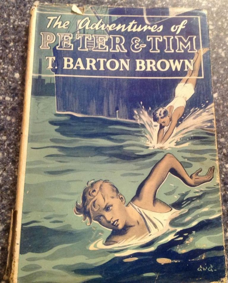 Adventures Of Peter And Tim. T. Barton Brown.