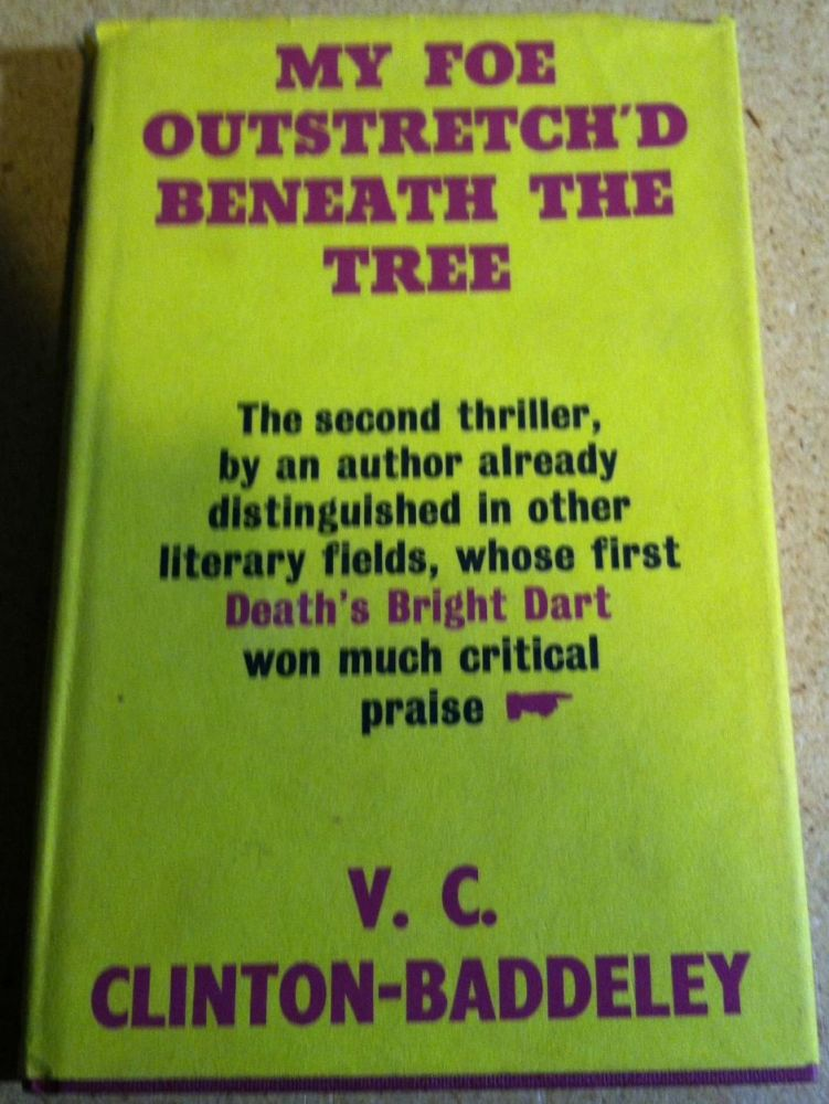 My Foe Outstretch'd Beneath the Tree. V. C. Clinton-Baddeley.