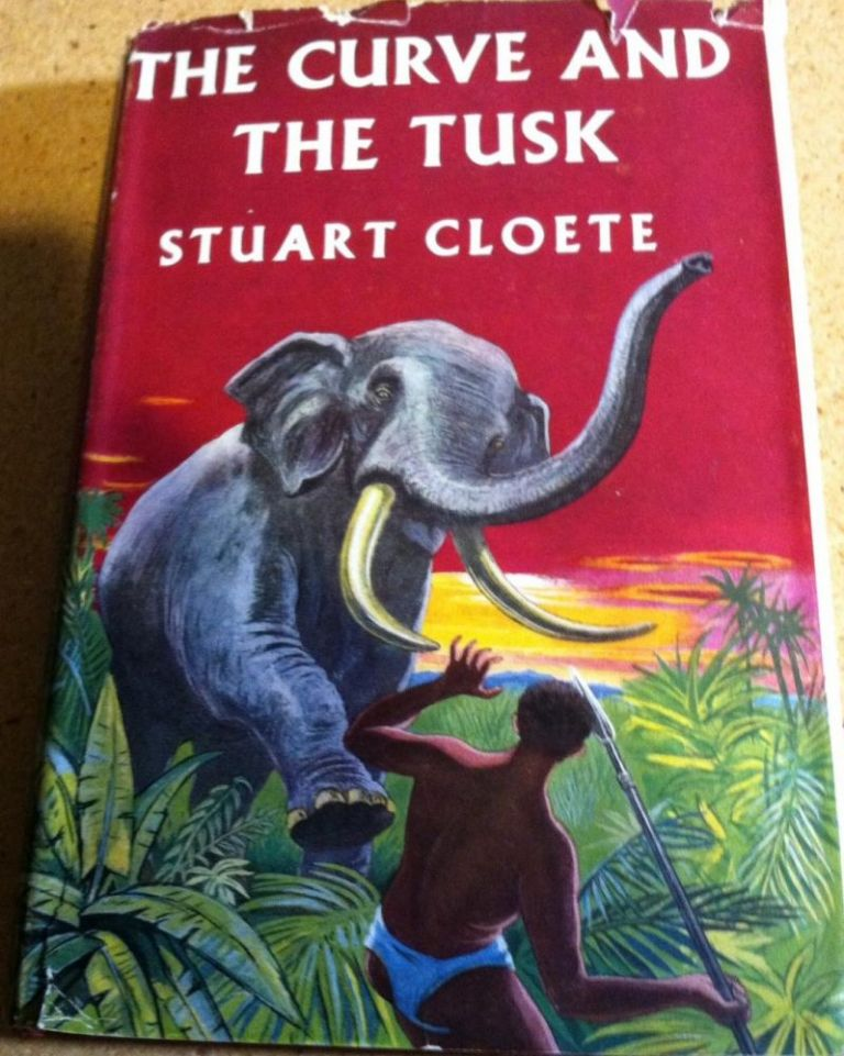 The Curve and the Tusk. Stuart Cloete.