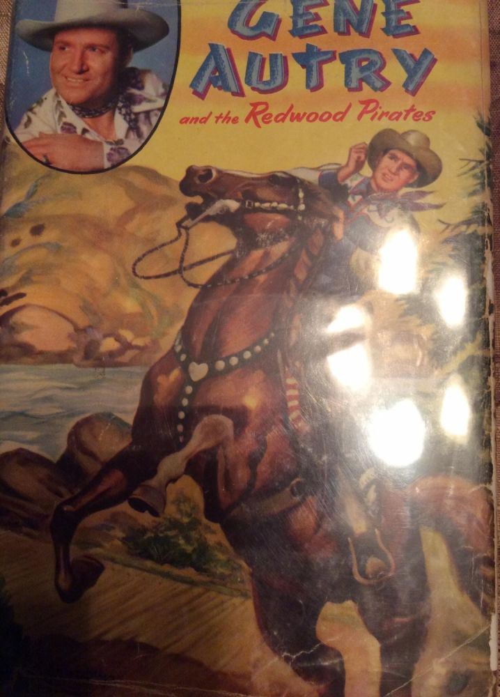 Gene Autry and the Redwood Pirates. Bob Hamilton.