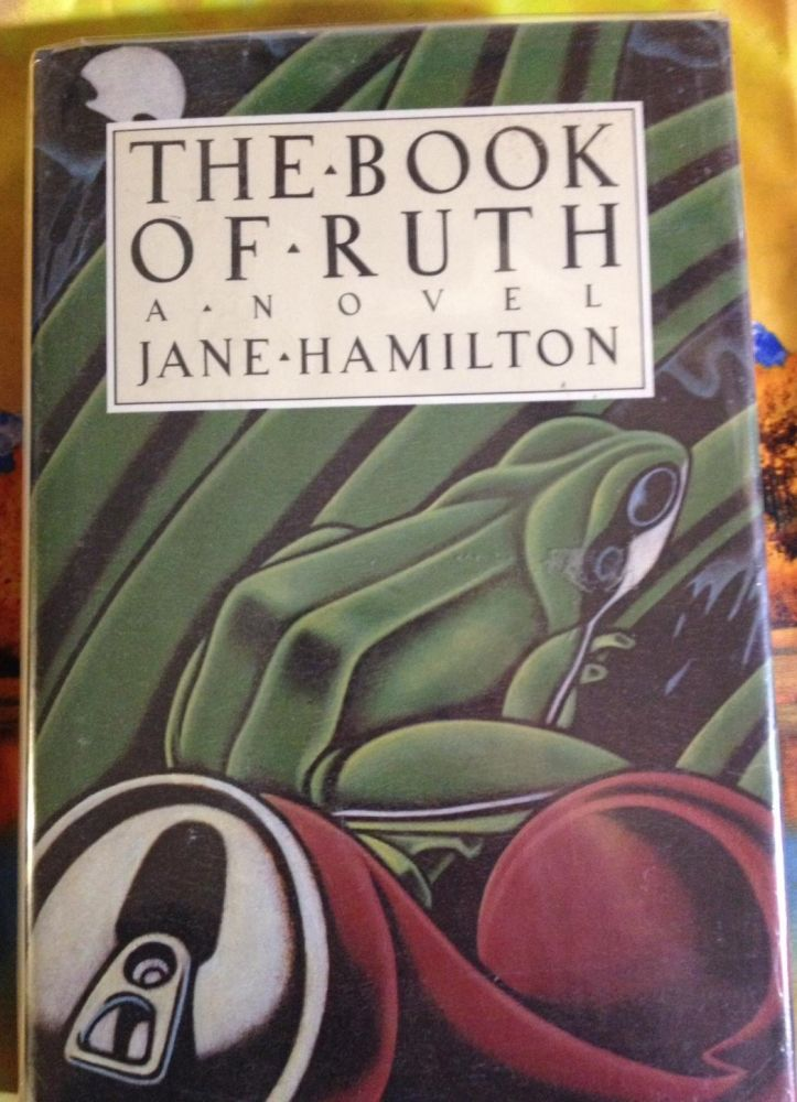 The Book of Ruth. Jane Hamilton.