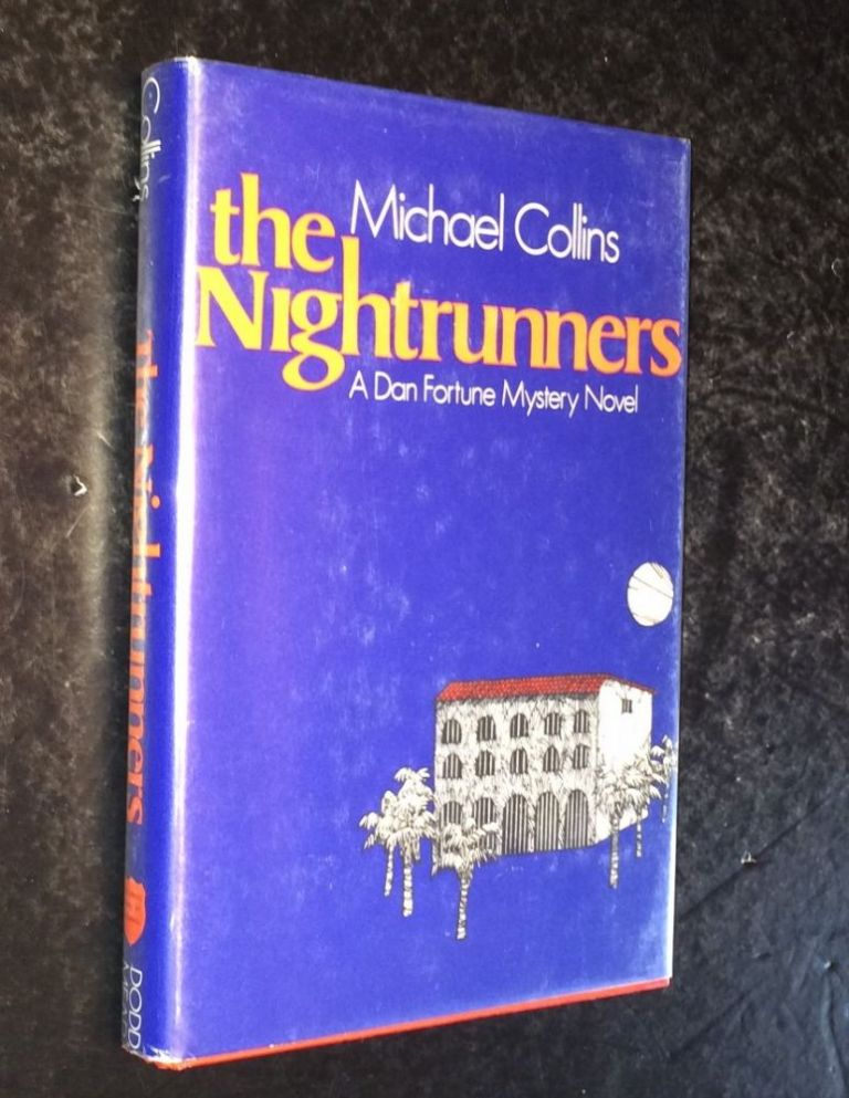 The nightrunners A novel of suspense. Michael Collins.