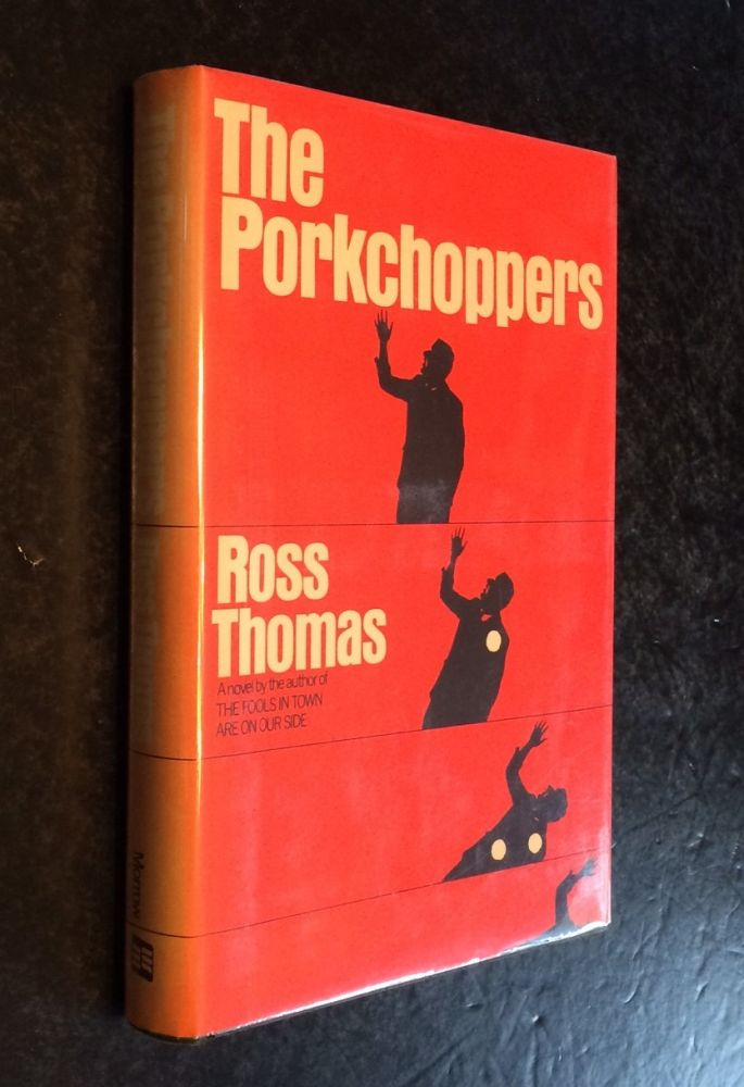 The Porkchoppers. Ross Thomas.