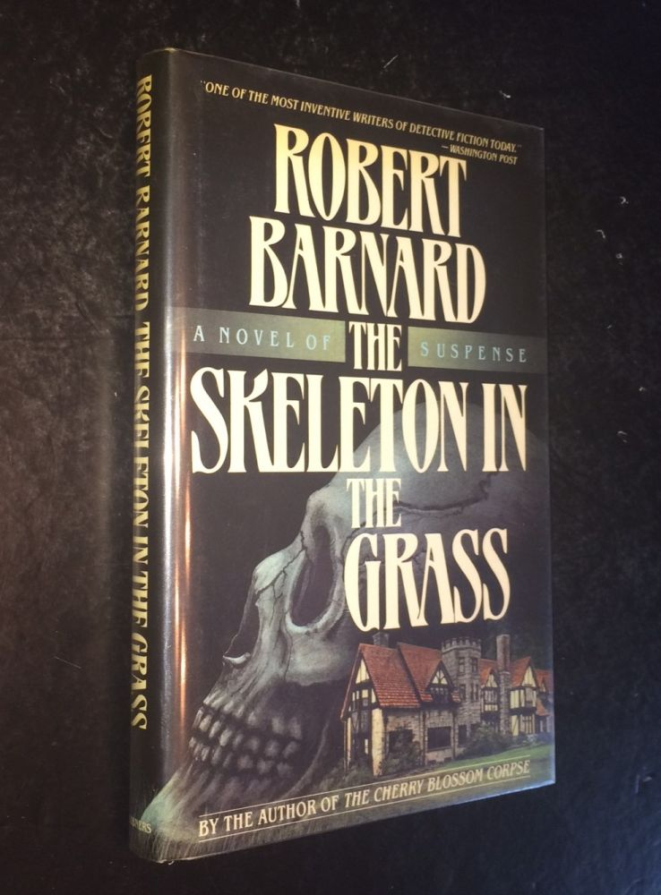 The SKELETON IN THE GRASS. Robert Barnard.
