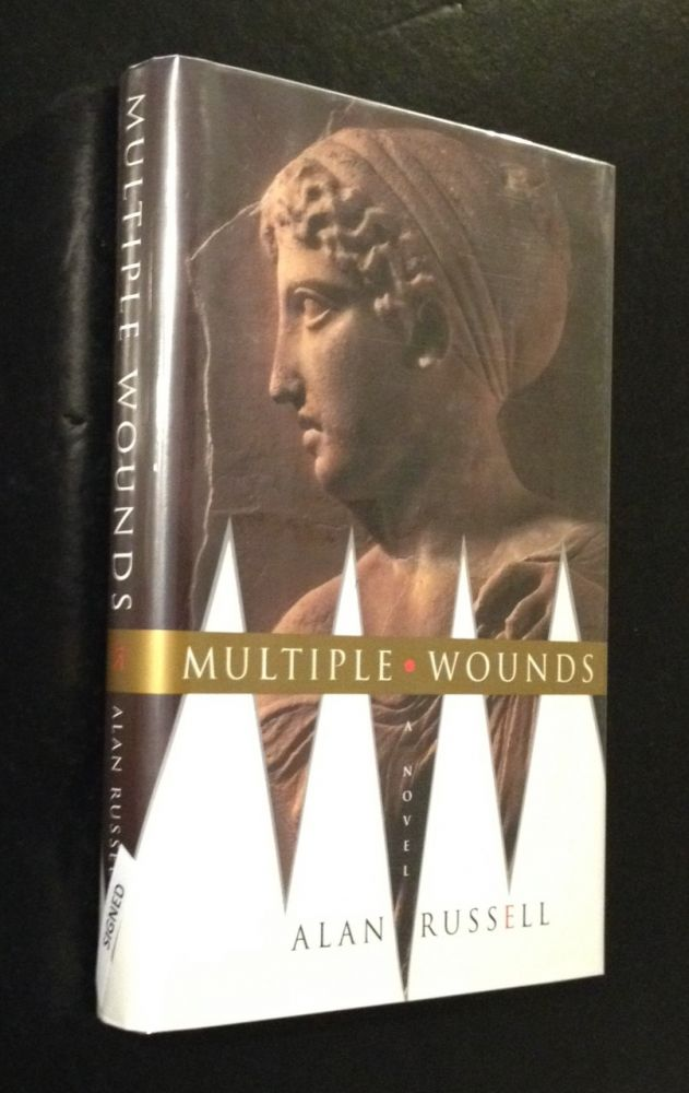 MULTIPLE WOUNDS A Novel. Alan Russell.
