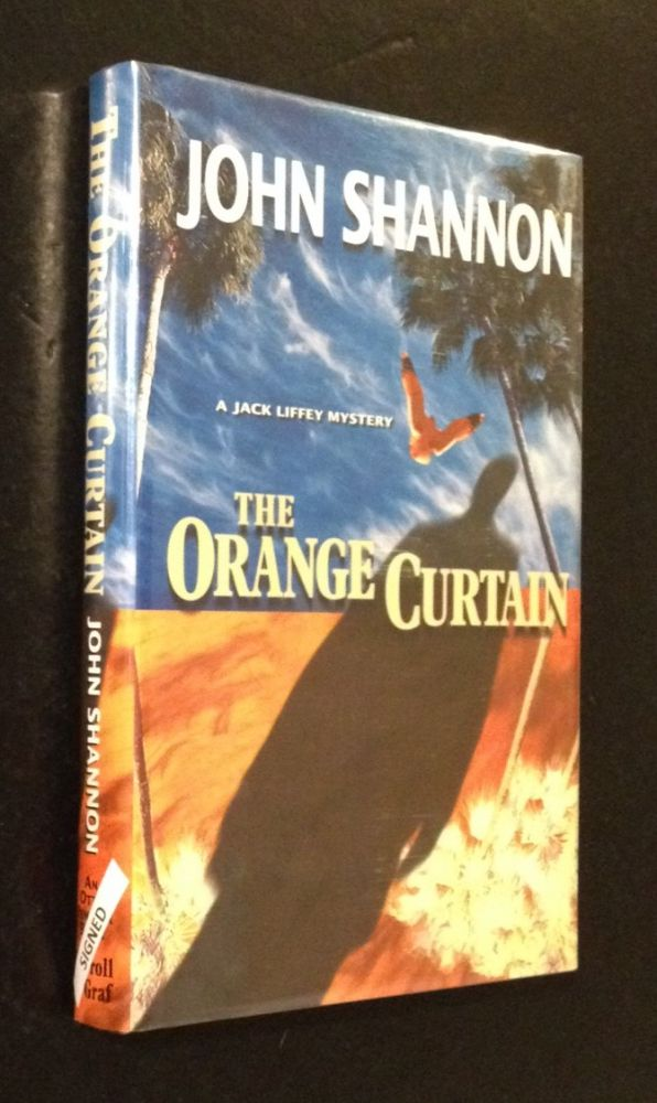The Orange Curtain A Jack Liffey Mystery. John Shannon.