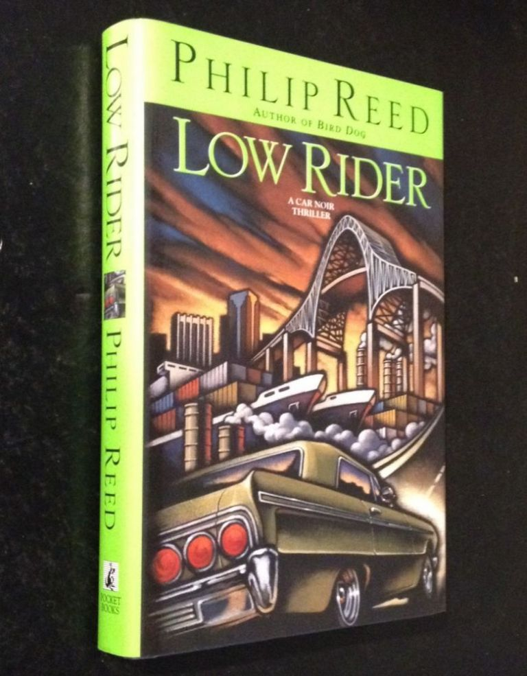 LOW RIDER. Philip Reed.