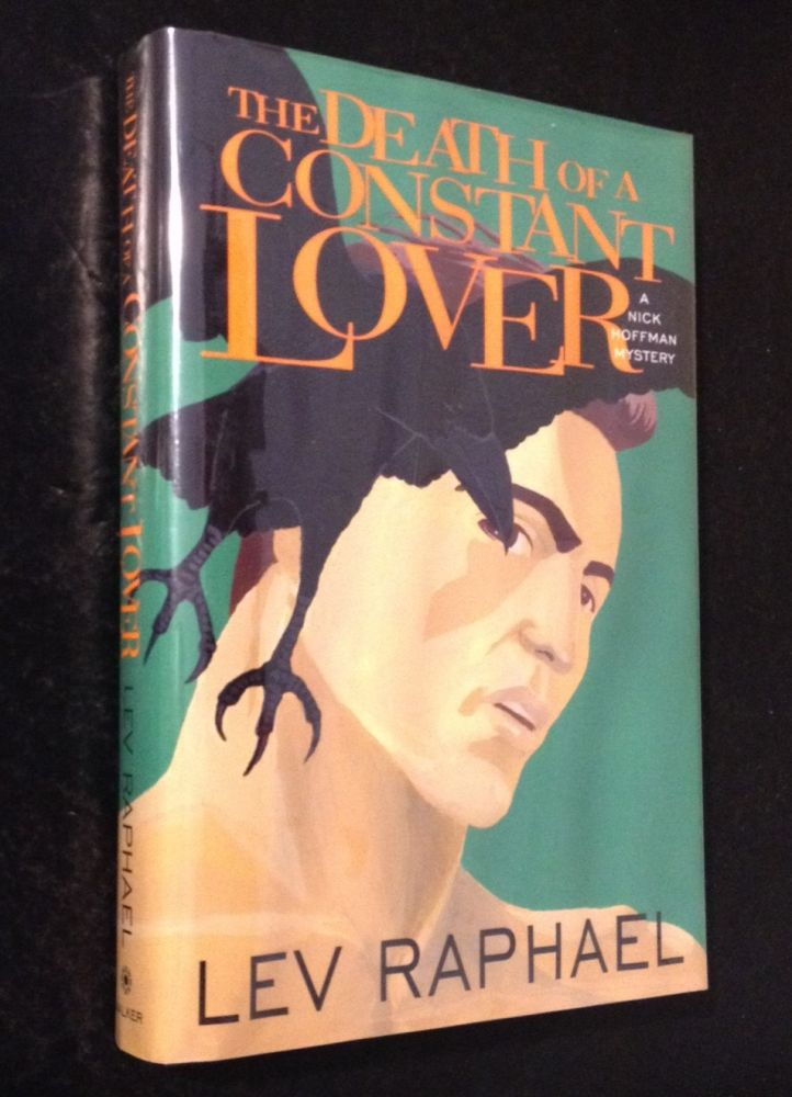 The Death of a Constant Lover A Nick Hoffman Mystery. Lev Raphael.