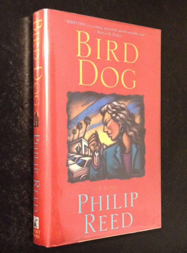Bird Dog. Philip Reed.