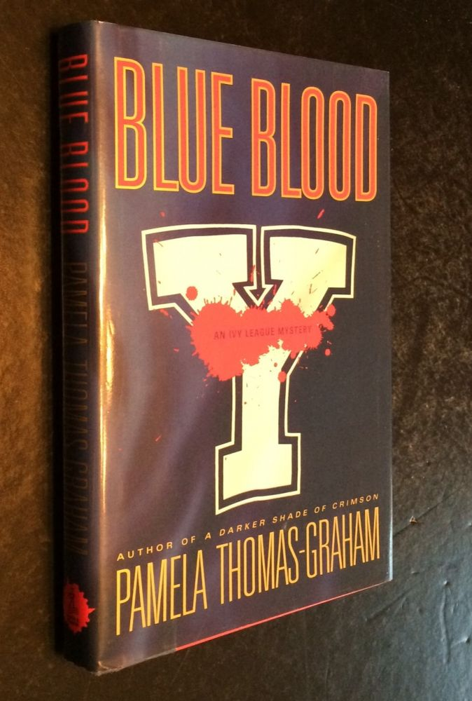 BLUE BLOOD. Pamela Thomas-Graham.