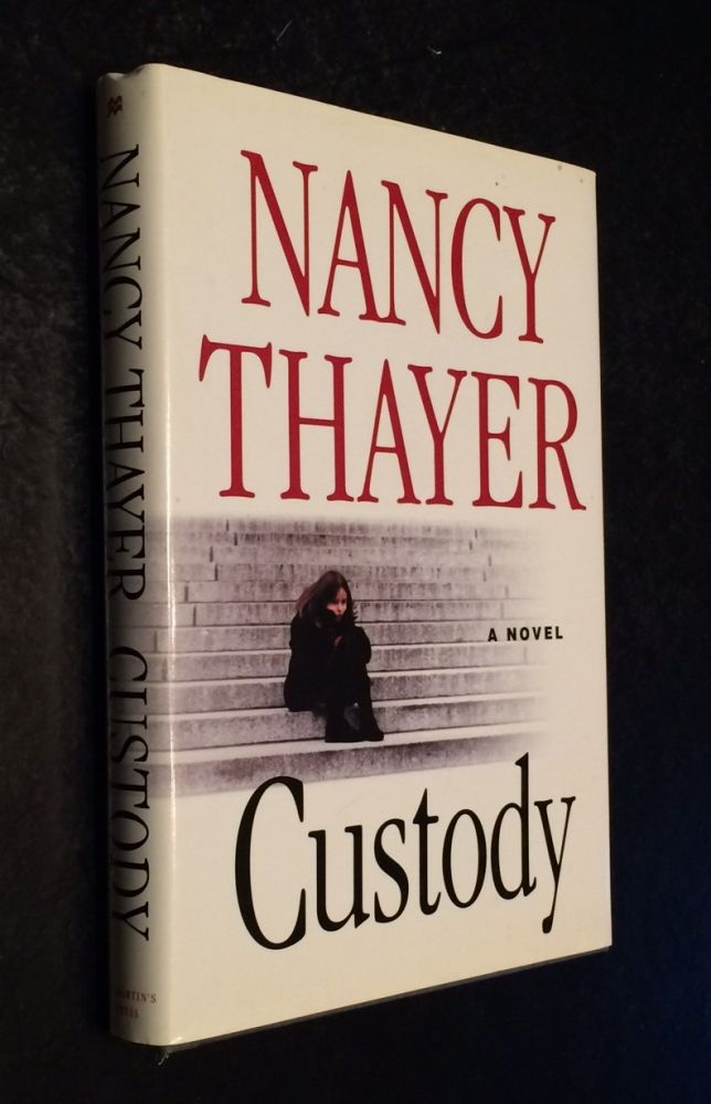 Custody. Nancy Thayer.