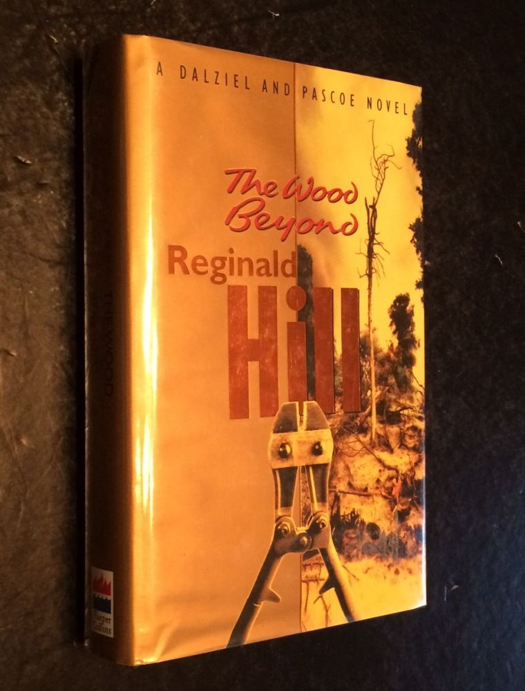 The Wood Beyond. Reginald Hill.