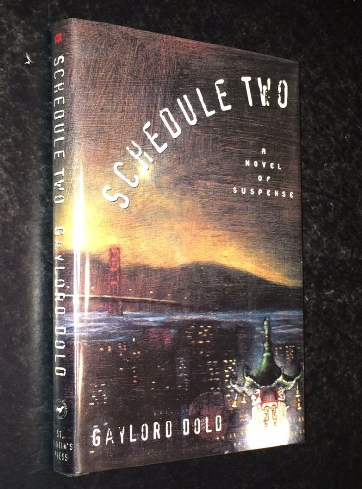 Schedule Two A Novel of Suspense. Gaylord Dold.