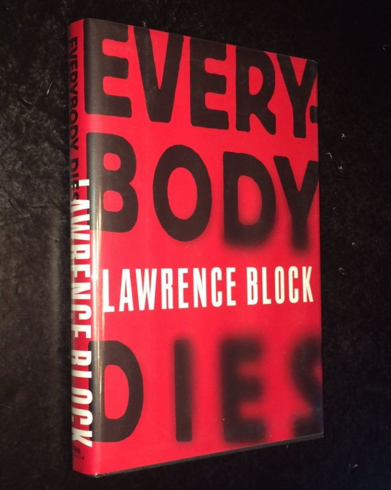 Everybody Dies. Lawrence Block.