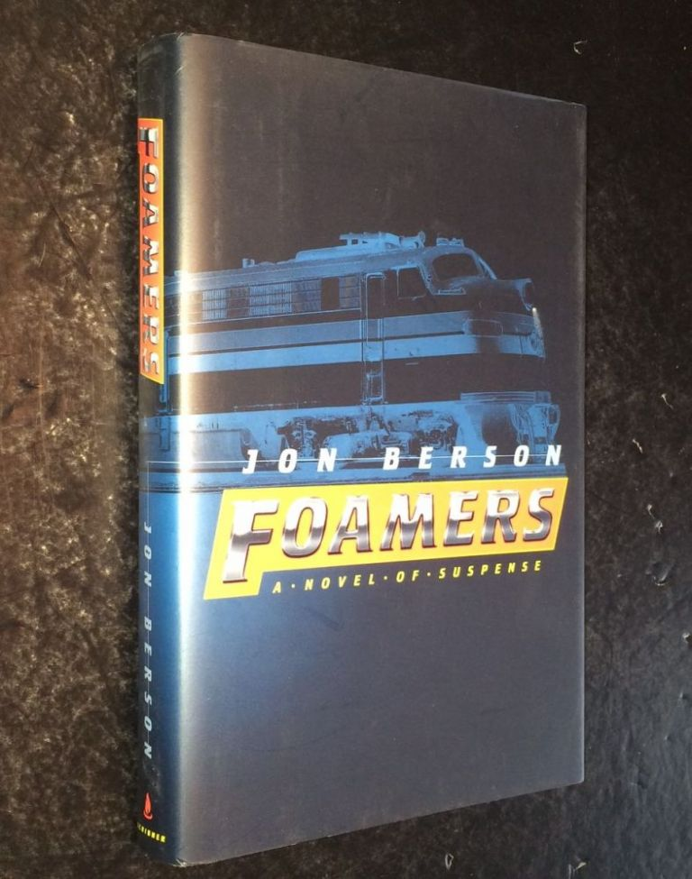 FOAMERS A Novel of Suspense. Jon Berson.