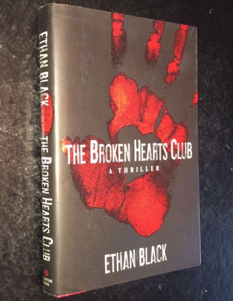 The Broken Hearts Club. Ethan Black.