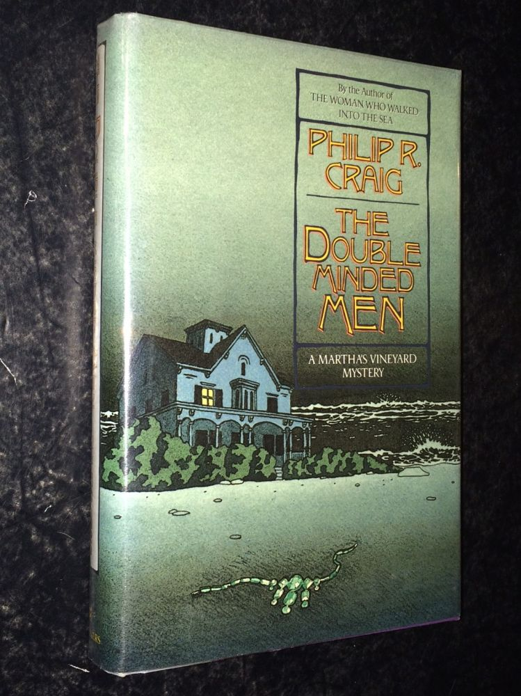The Double Minded Men A Martha's Vineyard Mystery. Philip R. Craig.