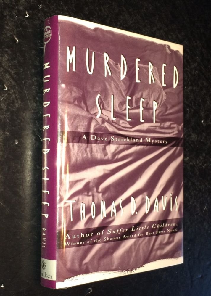 Murdered Sleep A Dave Strickland Mystery. Thomas D. Davis.