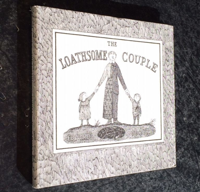 The Loathsome Couple. Edward Gorey.