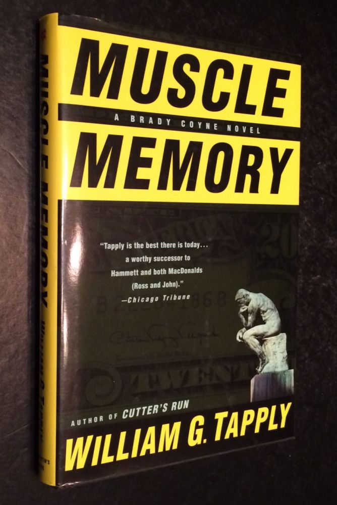 Muscle Memory. William G. Tapply.
