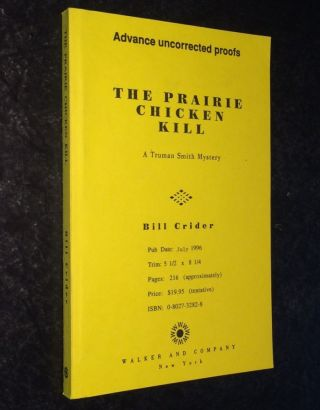 The Prairie Chicken Kill A Truman Smith Mystery. Bill Crider