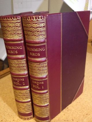 The Naturalist's Library - Ornithology - Humming-Birds (2 Volumes). William Jardine