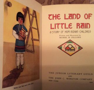 The Land of Little Rain A Story of Hopi Indian Children