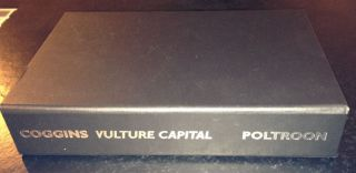 Vulture Capital --Signed--. MARK COGGINS