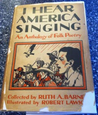 I Hear America Singing - An Anthology of Folk Poetry