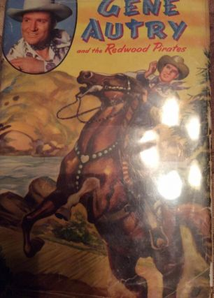 Gene Autry and the Redwood Pirates. Bob Hamilton