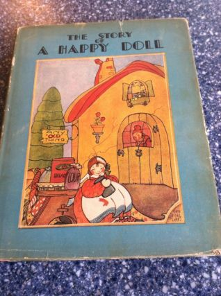 The Story of a Happy Doll. Lurline Bowles Mayol