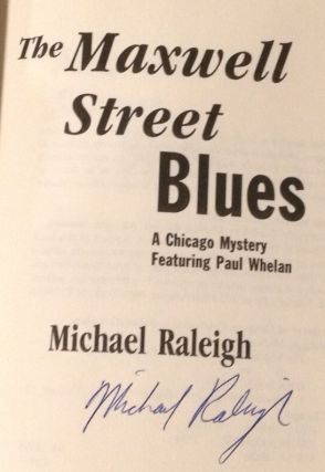 The Maxwell Street Blues A Chicago Mystery Featuring Paul Whelan