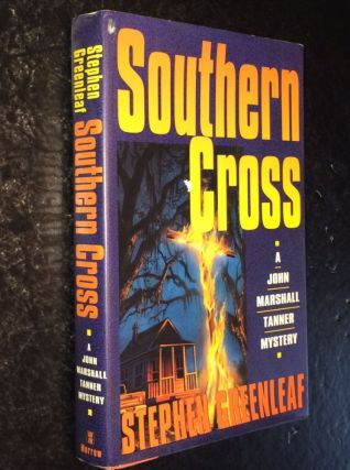 Southern Cross A John Marshall Tanner Novel. Stephen Greenleaf