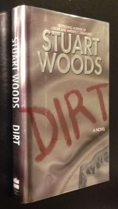 Dirt A Novel. Stuart Woods