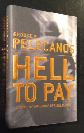 Hell to Pay A Novel