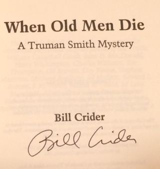 When Old Men Die A Truman Smith Mystery