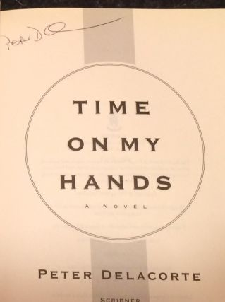 TIME ON MY HANDS A Novel with Photographs