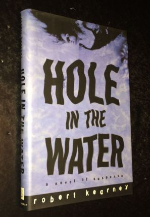 Hole in the Water A Novel of Suspense