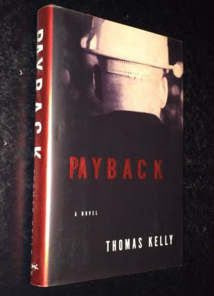 Payback. Thomas Kelly