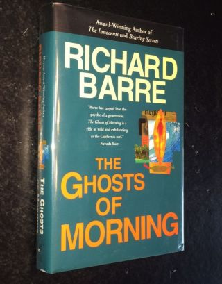 The Ghosts of Morning. Richard Barre