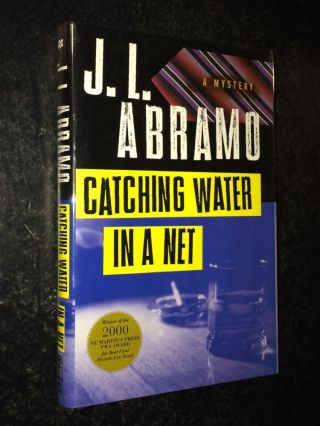 Catching Water in a Net. J. L. Abramo