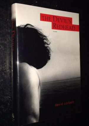The Devil's Redhead. David Corbett