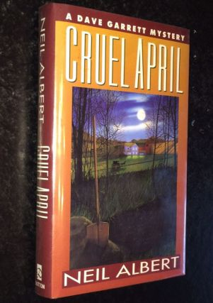 Cruel April A Dave Garrett Mystery. Neil Albert