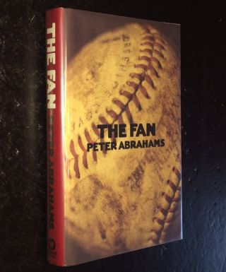 The Fan. Peter Abrahams