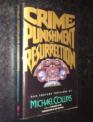 Crime, Punishment, and Resurrection A Dan Fortune Thriller. Michael Collins